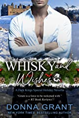 Whisky and Wishes (Dark Kings) Kindle Edition
