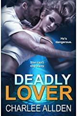 Deadly Lover Kindle Edition
