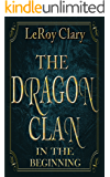 Dragon Clan: In The Beginning