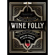 Wine Folly: Magnum Edition: The Master Guide
