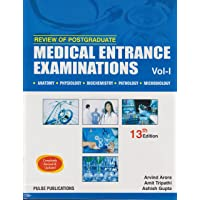 Review of Postgraduate Medical Entrance Examinations Vol-1, 13th Ed. anatomy, physiology, biochemistry, pathology, microbiology.