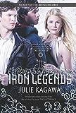Iron Legends: An Anthology