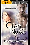 El Clan del Norte (La Cruz de Argana nº 1) (Spanish Edition)
