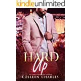 Kickback: A Hard Up Romance (Caldwell Brothers Book 3)