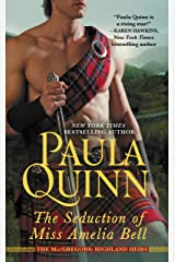 The Seduction of Miss Amelia Bell (The MacGregors: Highland Heirs Book 1) Kindle Edition