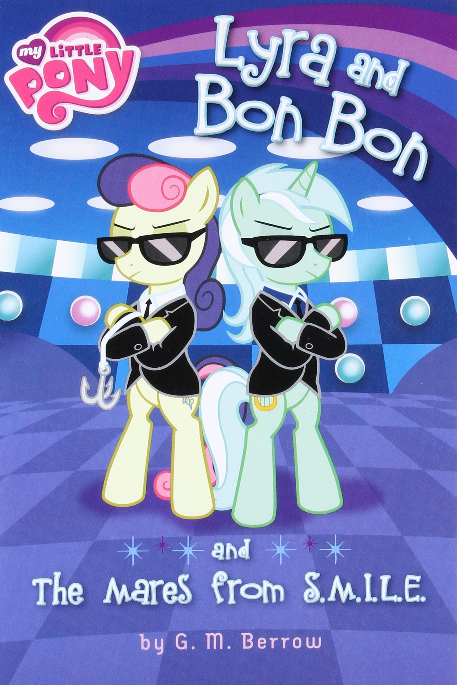 Read Online My Little Pony: Lyra and Bon Bon and the Mares from S.M.I.L.E. (My Little Pony (Little, Brown & Company)) ebook