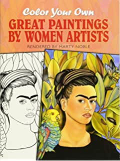 Color Your Own Great Paintings By Women Artists Dover Art Coloring Book
