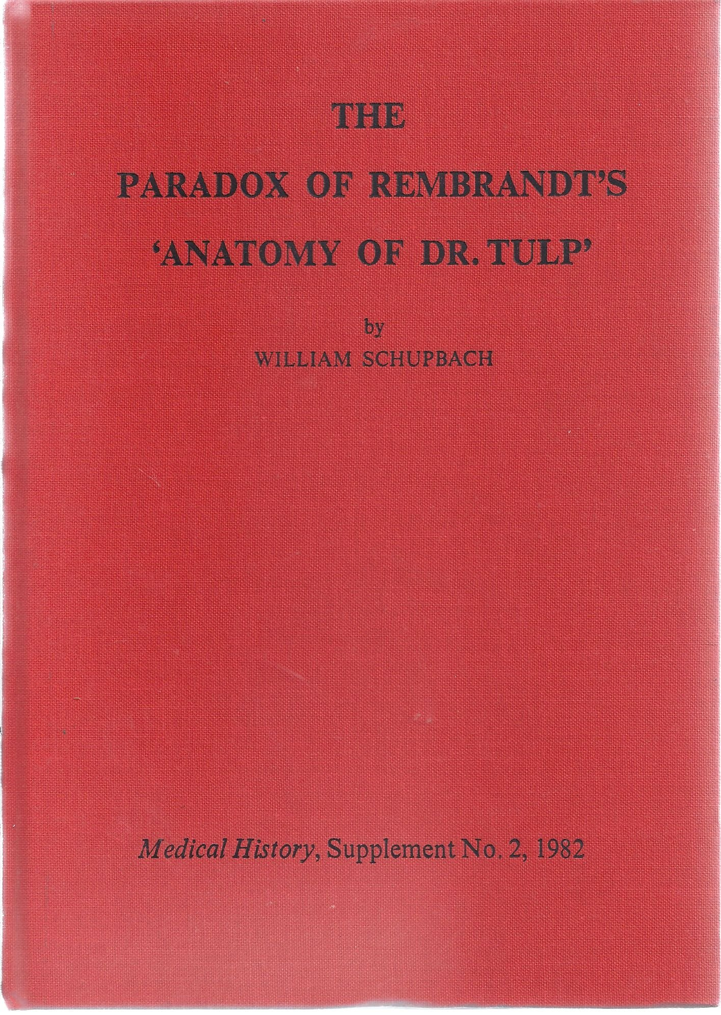The Paradox of Rembrandt\'s Anatomy of Dr. Tulp: Amazon.co.uk ...