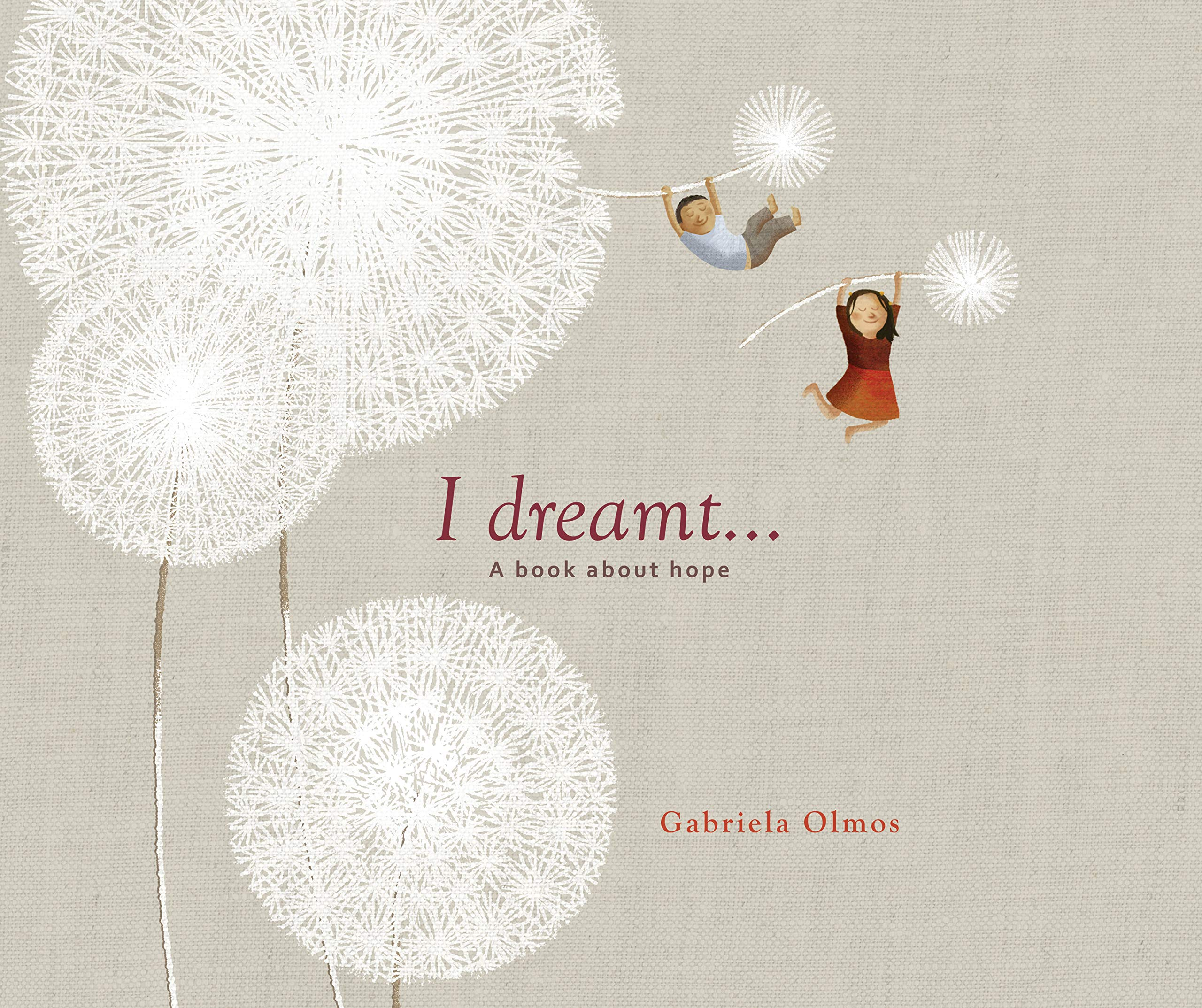 I Dreamt . . .: A Book About Hope PDF