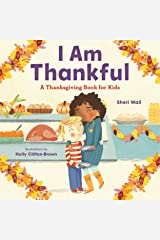 I Am Thankful: A Thanksgiving Book for Kids Kindle Edition
