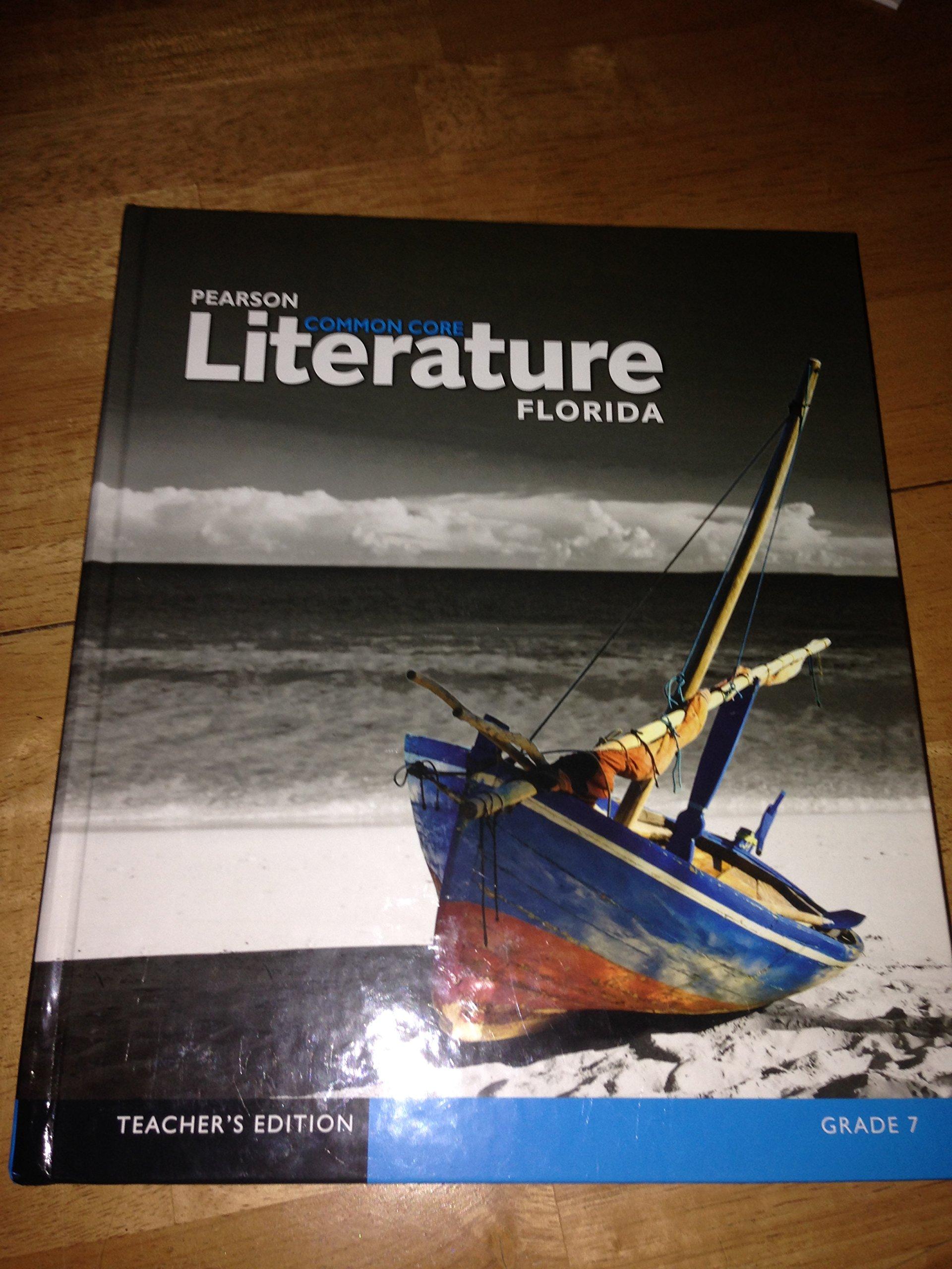 Read Online Pearson Common Core Literature Florida Gr. 7 Teacher Edition ebook