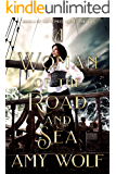 A Woman of the Road and Sea (The Honest Thieves Series Book 2)