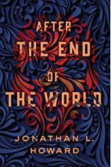 After the End of the World (Carter & Lovecraft Book 2) Kindle Edition
