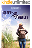 Sleep My Valley: A Psychological Historical Novel About Family Life  (Woman's Biographical Story)
