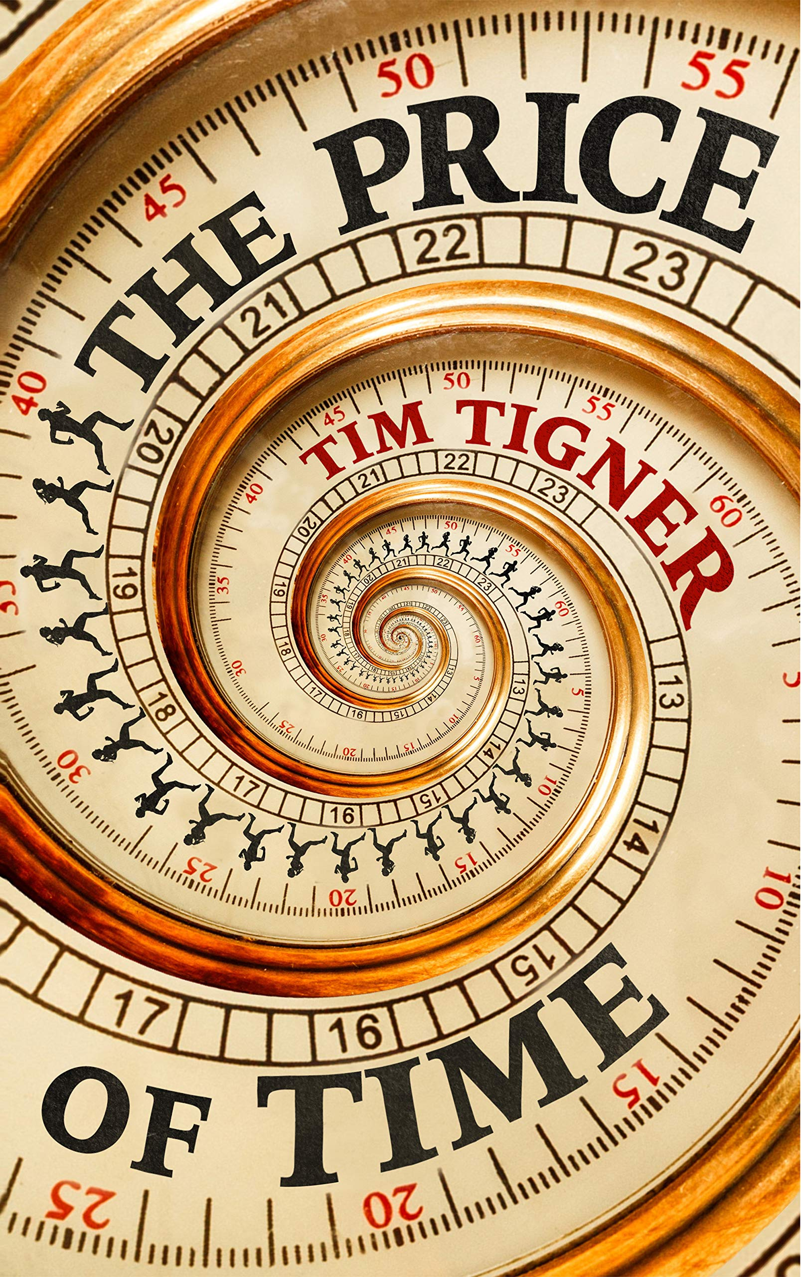 Image result for the price of time by tim tigner