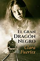 El Gran Dragón Negro: Y Los Niños De Terezín.