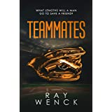 Teammates (The Danny Roth series Book 1)