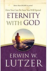 How You Can Be Sure You Will Spend Eternity with God Kindle Edition