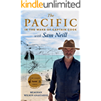 The Pacific: In the Wake of Captain Cook, with Sam Neill