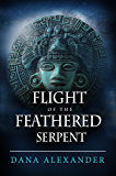Flight of the Feathered Serpent (The Three Keys Book 3)