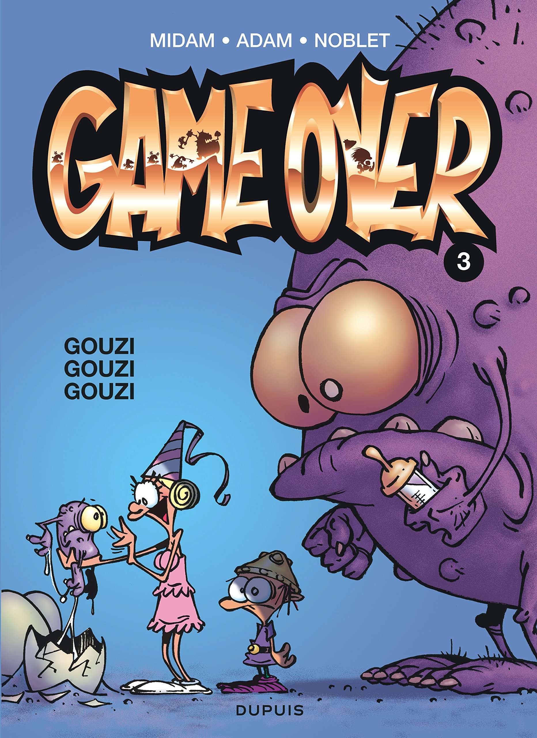 Game Over, Tome 3 : Gouzi Gouzi Gouzi