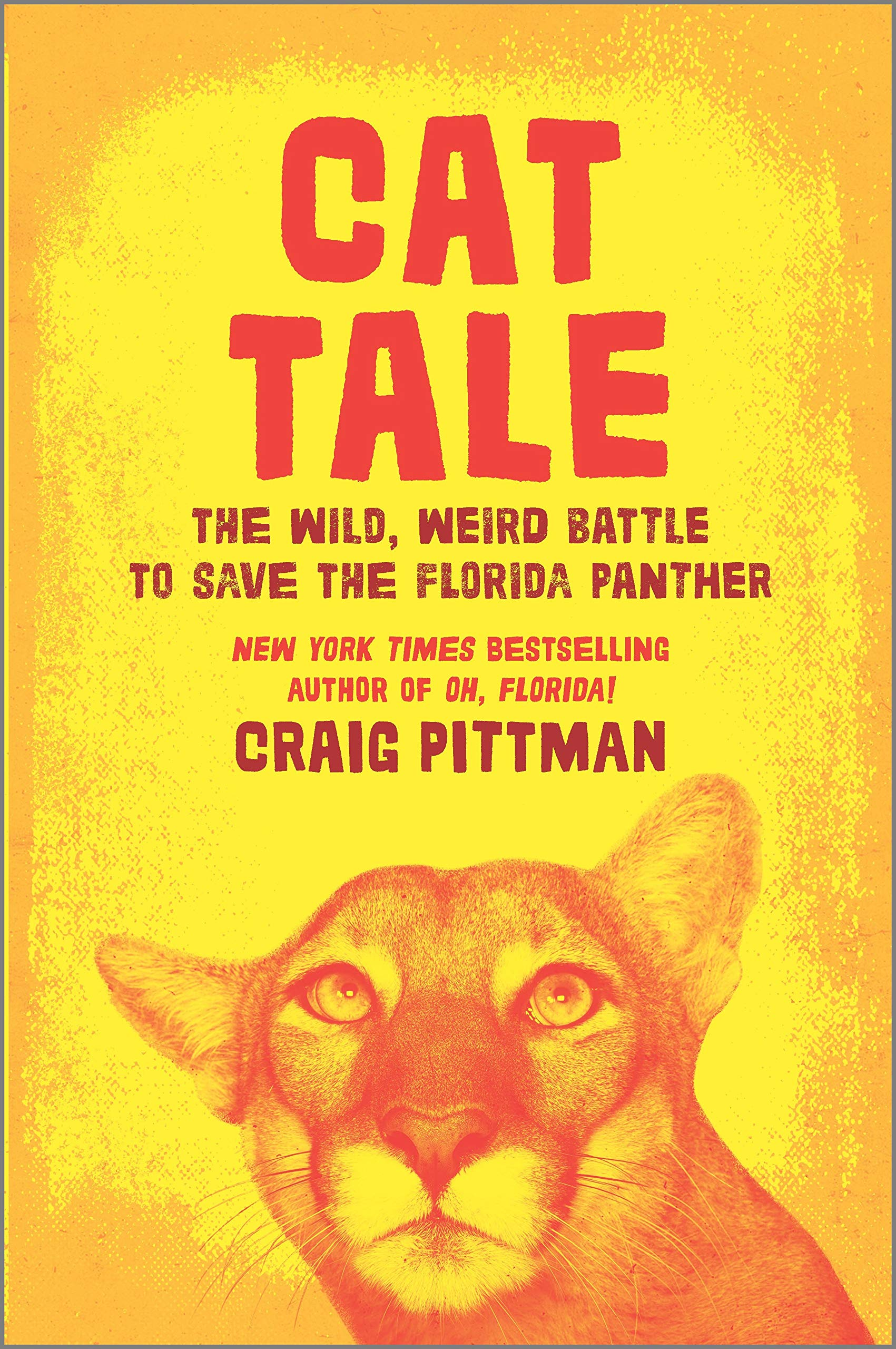 Cat Tale: The Wild, Weird Battle to Save the Florida Panther book cover