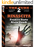 Rinascita (The Tube 2)