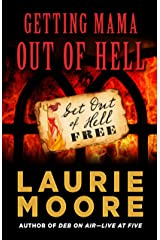 Getting Mama Out of Hell Hardcover