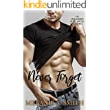 Never Forget: A Soulmates Romantic Suspense (The Safeguarded Heart Series Book 3)