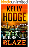 Autumn Blaze (A Billy Beckett Novel Book 1)