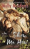 Show Me How: A Thatch Novel