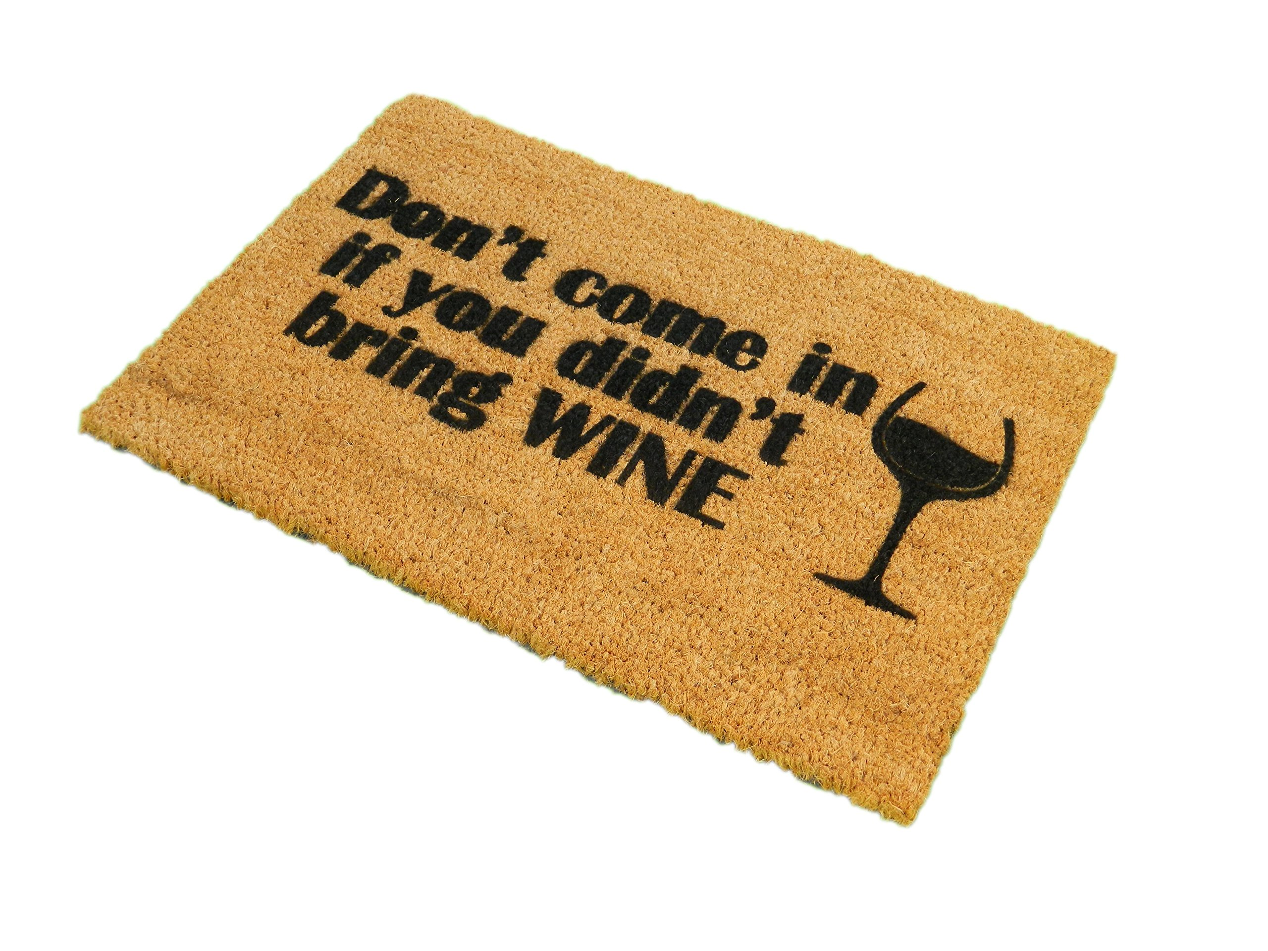 CKB Ltd Don'T Come In Without Wine Novelty Doormat Unique Doormats Front/Back Door Mats Made With A Non-Slip Pvc Backing - Natural Coir - Indoor & Outdoor