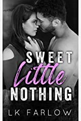Sweet Little Nothing: An Enemies-to-Lovers/Bully Romance Kindle Edition