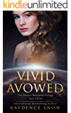 Vivid Avowed (The Evelyn Maynard Trilogy Book 3)