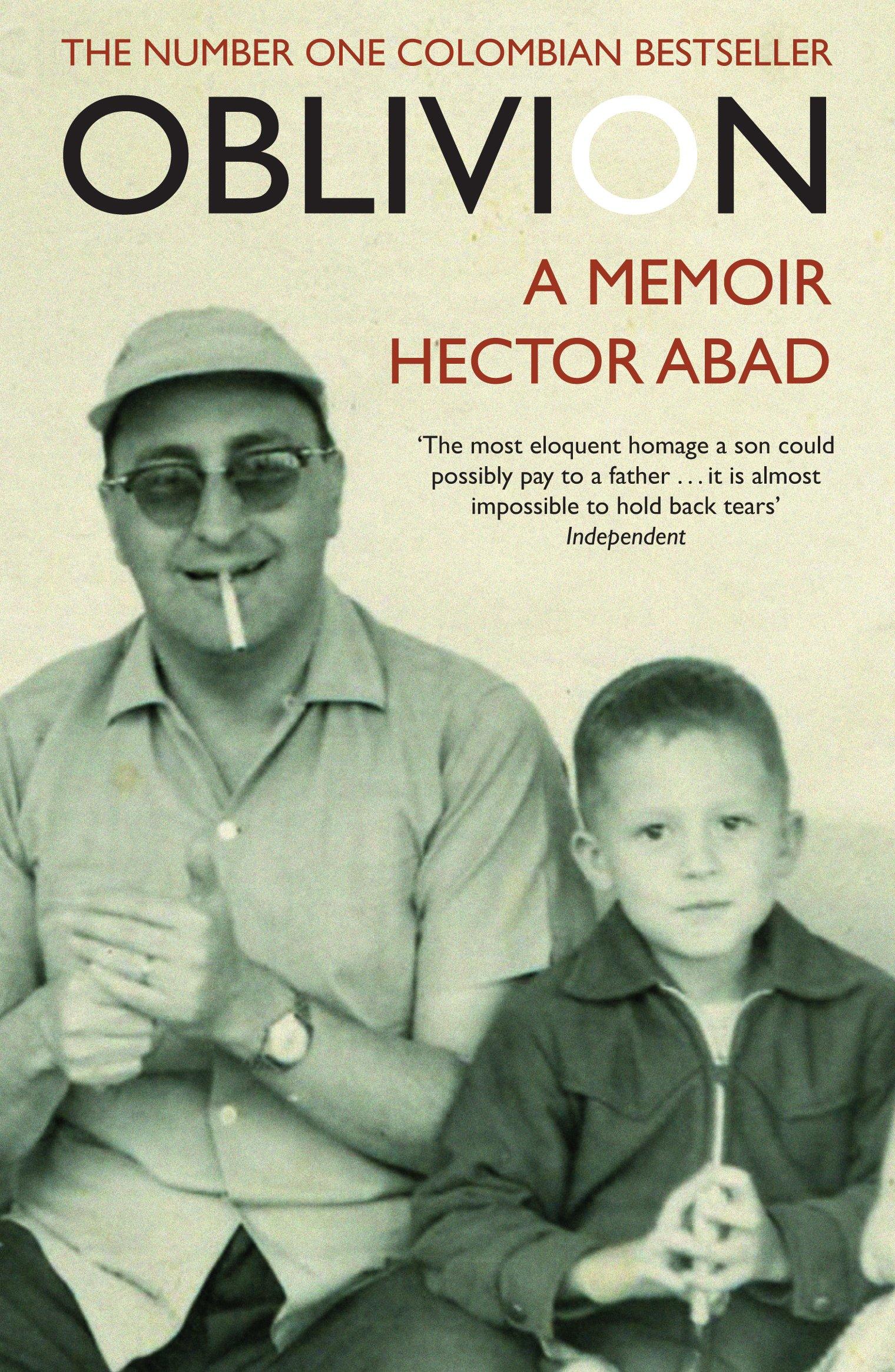 Image result for Héctor Abad, oblivion