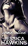 Come Alive (The Cityscape Series Book 2)