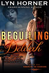 Beguiling Delilah (Romancing the Guardians Book 6) Kindle Edition