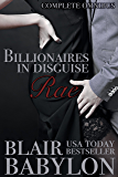Billionaires in Disguise: Rae (The Wulf and Rae Complete Series, A Romance Novel) (Royal Billionaires in Disguise)