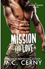 Mission For Love (Love By Design Book 6) Kindle Edition
