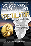Speculator (High Ground Series Book 1)