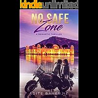 No Safe Zone: A Romantic Thriller
