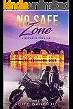 No Safe Zone: Romantic Thriller