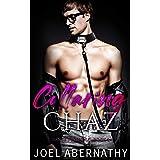 Collaring Chaz: A Rock Star Best Friends to Lovers Romance (Dante's Infernal Book 2)