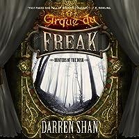 Hunters of the Dusk: Cirque du Freak, Book 7
