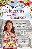 Telegrams and Teacakes: A heartbreaking wartime family saga (Wartime Bakery)
