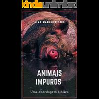 Animais impuros: uma análise bíblica