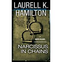 Narcissus in Chains: An Anita Blake, Vampire Hunter Novel book cover