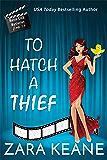 To Hatch a Thief (Movie Club Mysteries, Book 1.5): An Irish Cozy Mystery
