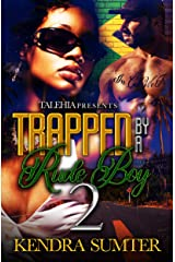 Trapped By A Rude Boy 2 Kindle Edition