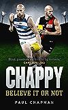 Chappy: Believe it or not